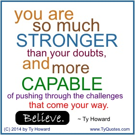Ty Howard on Believing, Quotes on Overcoming Adversity, Quotes for Teachers Educators Administrators