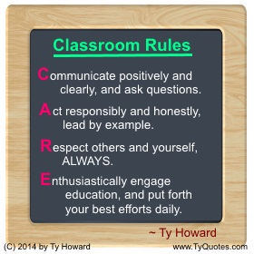 Ty Howard on Classroom Rules, Classroom Management, Quotes for High School Teachers, Motivational Quotes for Teachers Educators