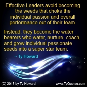 Ty Howard Leadership Quote