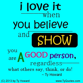 Ty Howard Good Person Quote