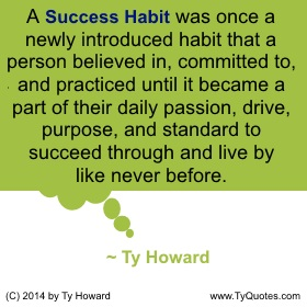 Ty Howard on Habits, Quotes for Teachers, Quotes on habits, Quotation on Habits