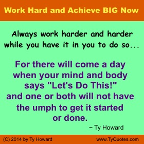 Ty Howard Hard Work Quote