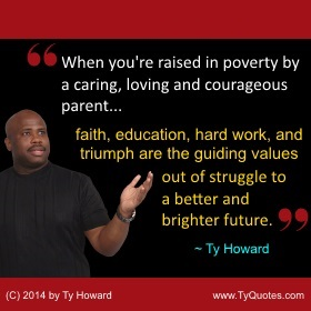 Ty Howard on Poverty, Quotes for Teachers, Quotes on Poverty, Quotation on Poverty