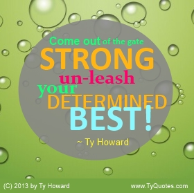 Ty Howard Be Strong Quote
