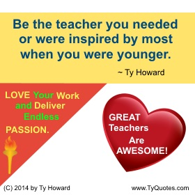 Ty Howard on Motivating Teachers, Motivated Teachers, Motivational Quotes for Teachers Educators
