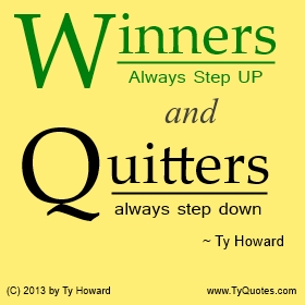 Ty Howard Winners and Losers Quote